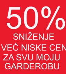 50% Sniženje za svu moju garderobu